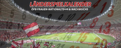 Länderspieltermine ÖFB Frauen-Nationalteam by 12terMann.at